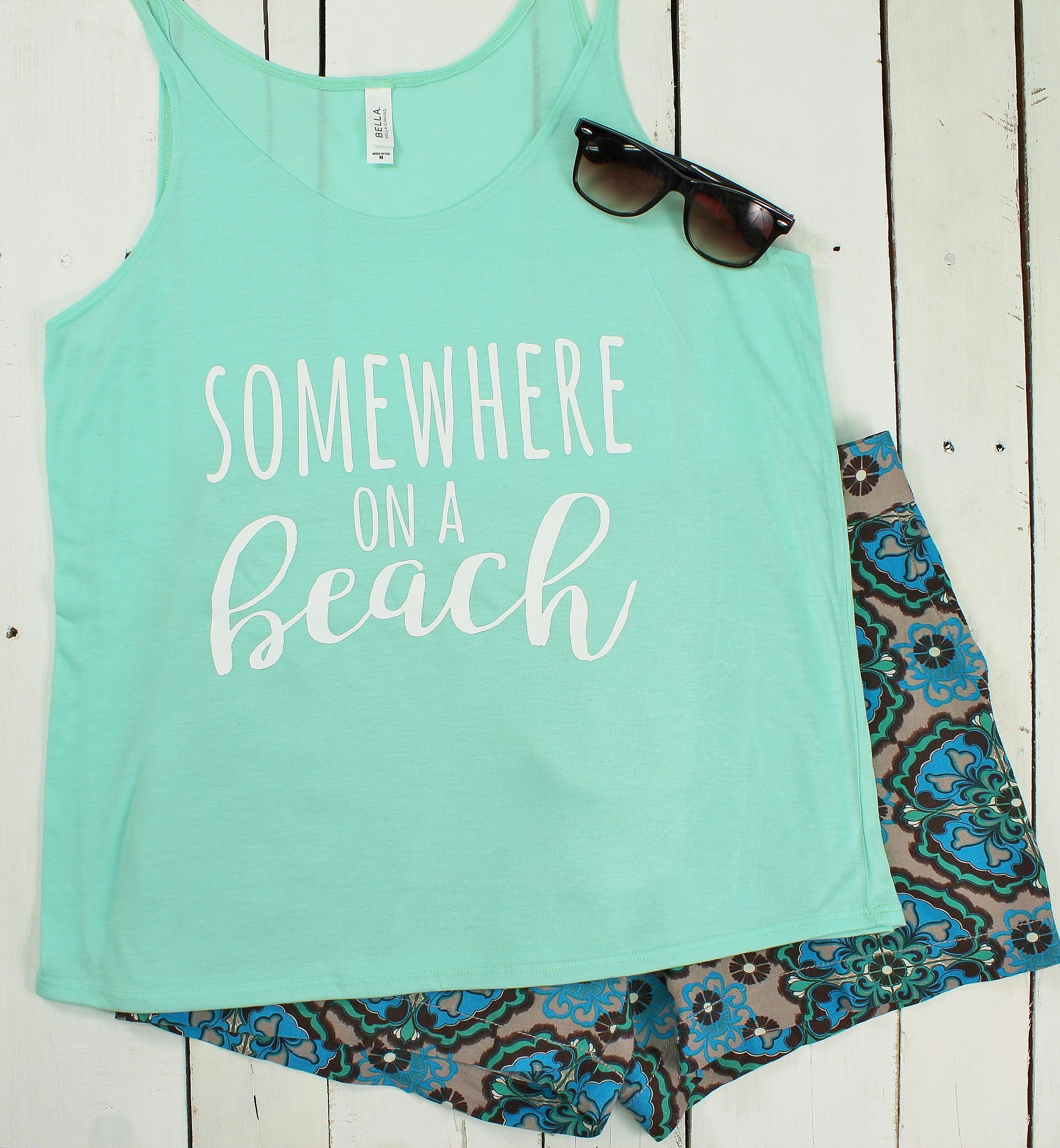 Somewhere On A Beach Women's Slouchy Tank * Choose Your Shirt Color