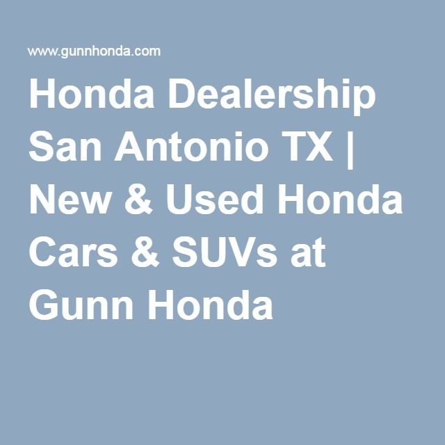 Search Gunn Hondau0027s Online Honda Dealership And Browse Our Comprehensive  Selection Of New Cars, Trucks And SUVs. Buy A New Or Used Honda In San  Antonio At ...