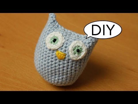 Amigurumi Eule häkeln *ganz einfach* Do it yourself - YouTube ...