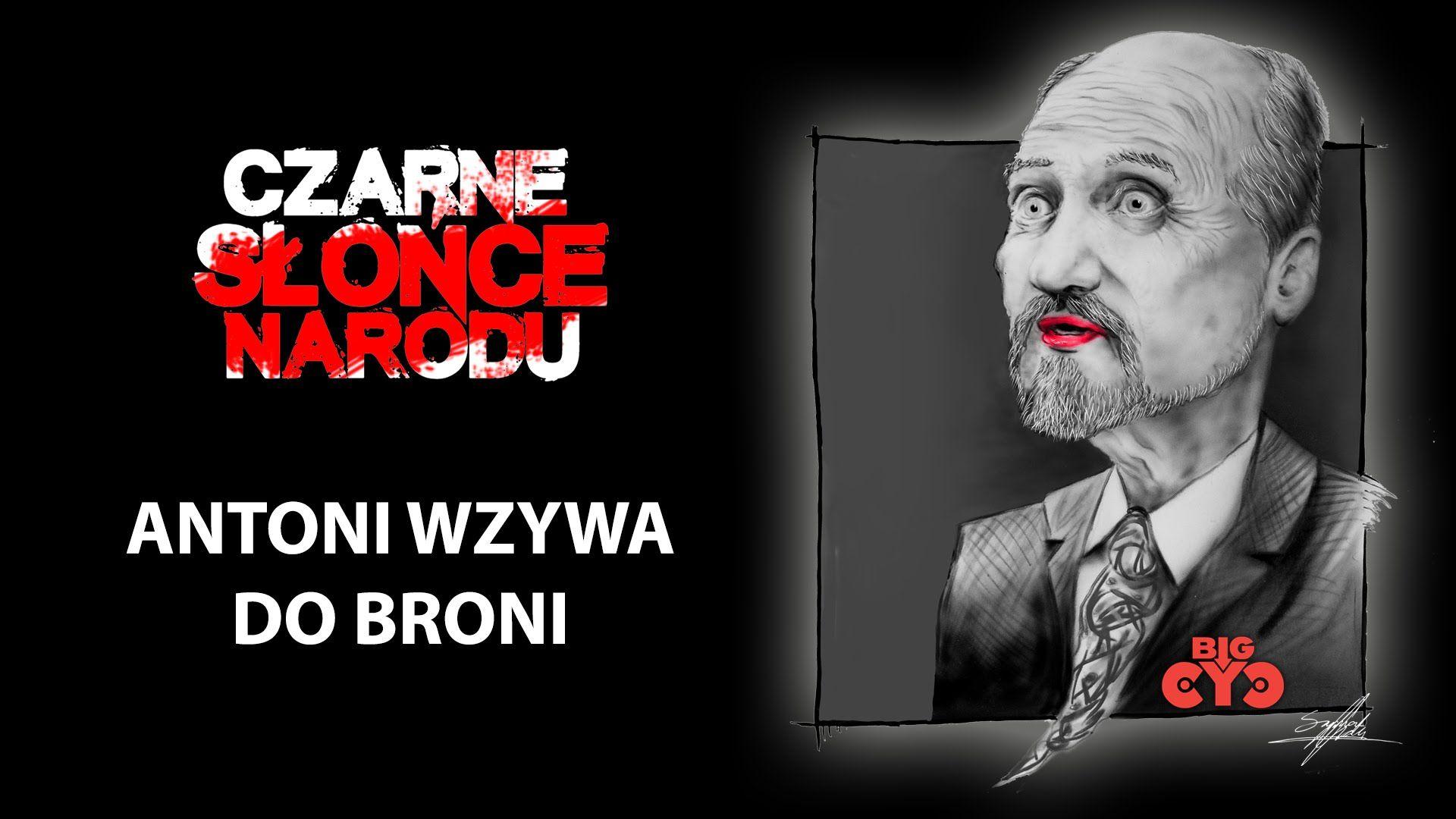 Big Cyc Antoni Wzywa Do Broni Lyric Video Piosenki Ciekawostki