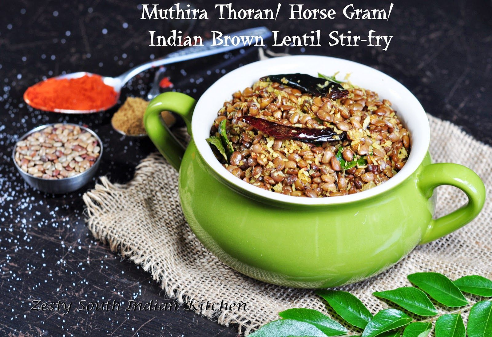 Muthira Thoran/ Horse Gram/ Indian Brown Lentils Stirfry