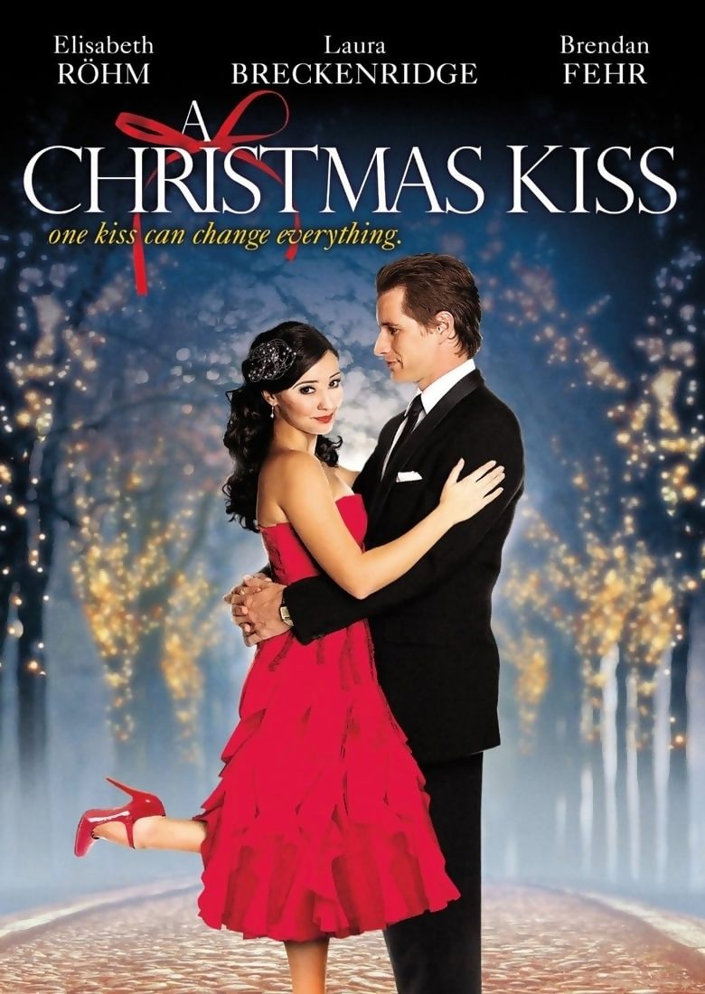 A Christmas Kiss Is A 2011 American Television Romance Film