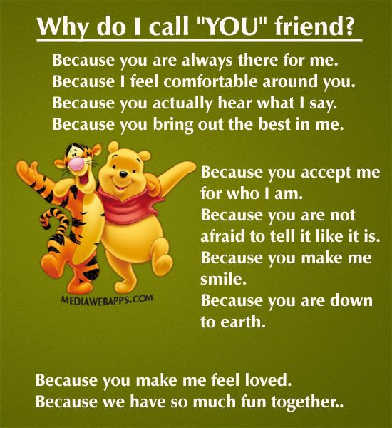 Why I Call You A Friend Quotes Friendship Friends Best Friends Friend Winnie  The Pooh Friendship
