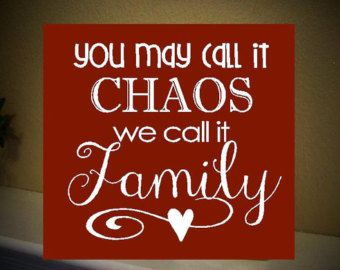 Funny Home Decor Signs You May Call It Chaos We Call It Family  Funny Home Decor Wooden