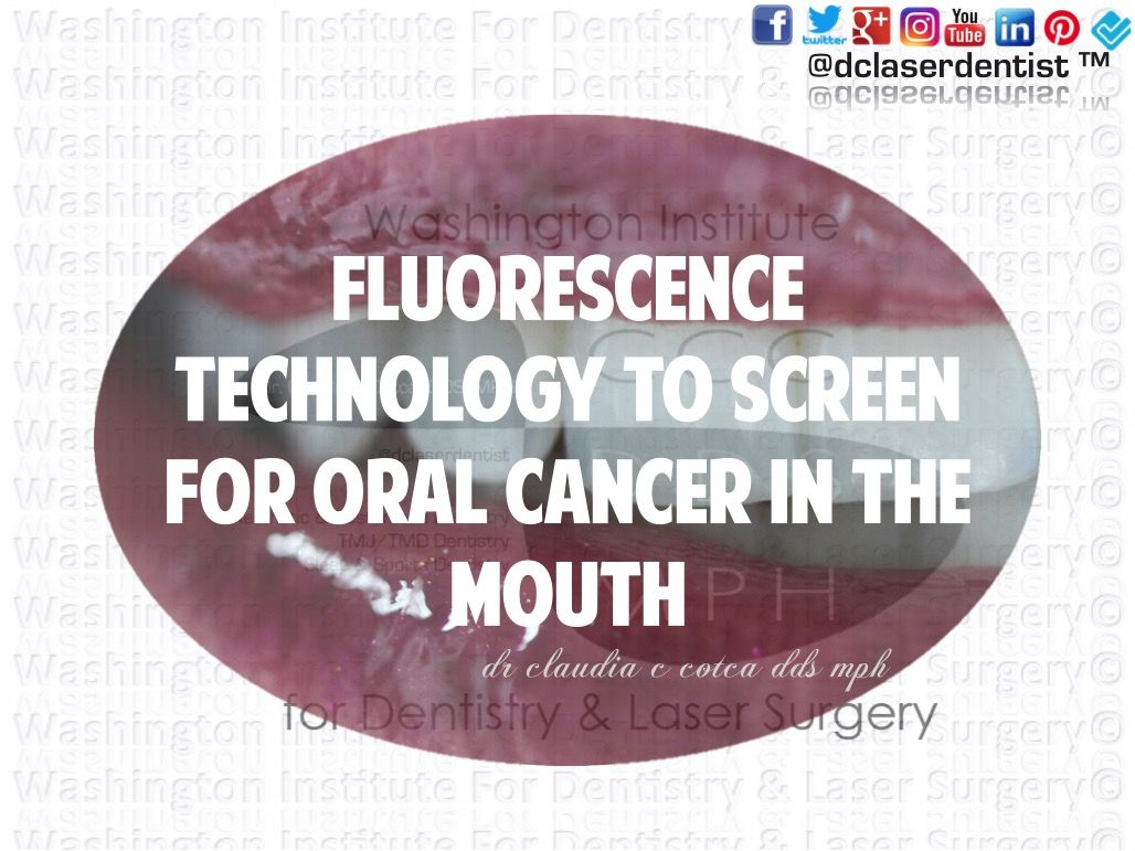 Dr. Claudia Cotca uses #recent #technology to #help #visualize deep #tissue changes in the #mouth to #screen for #oral #cancer!