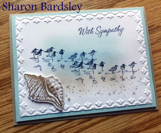 Sharon Bardsley shared this beautiful card using the Tide set that coordinates with By The Tide by Stampin' Up! Thank you for sharing.