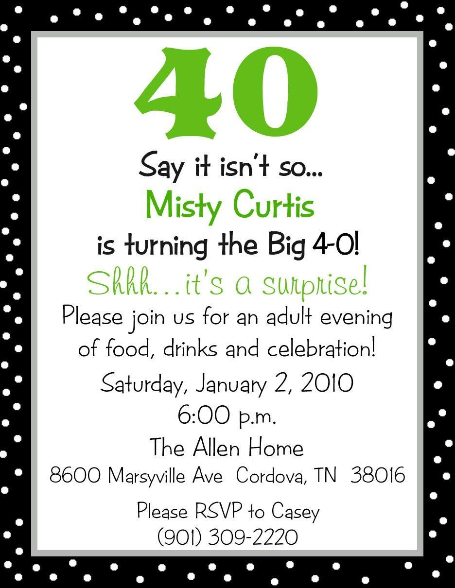 Invite Idea 40th Birthday