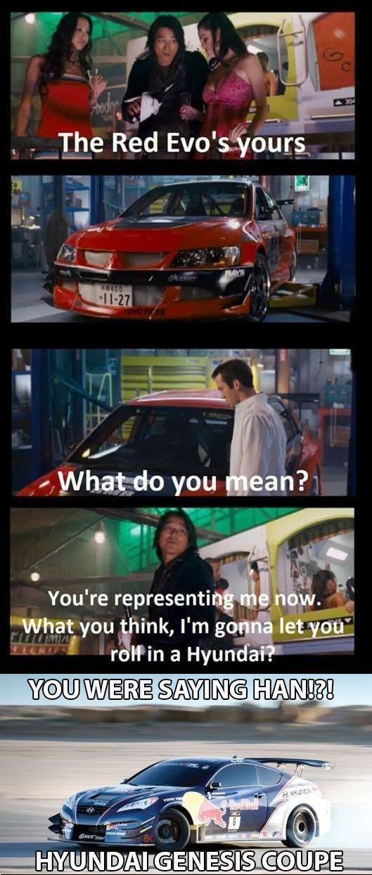 What Did You Say Han 3n8 Hyundai Genesis Fast And Furious