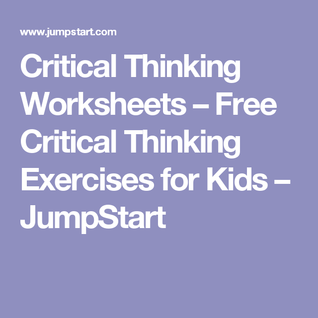Critical Thinking Worksheets – Free Critical Thinking Exercises for ...