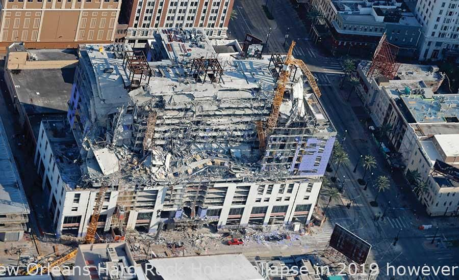 The New Orleans Hard Rock Hotel Collapse In 2019 However Has Not
