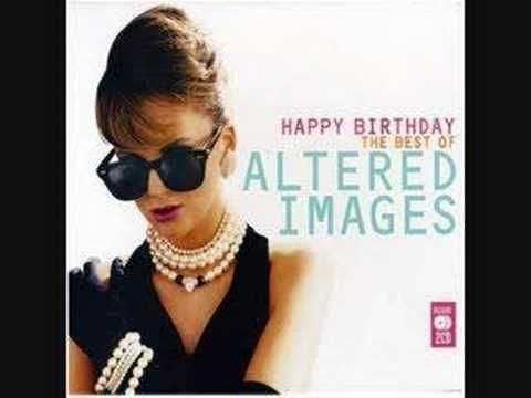 Altered Images Happy Birthday Extended Altered Images Image
