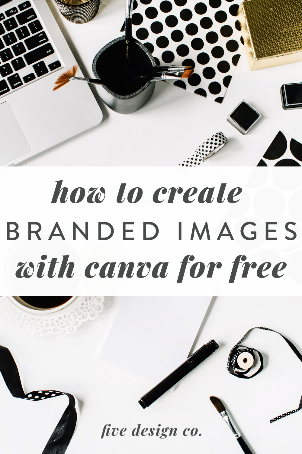How to Be Your Own Graphic Designer—for Free // Five