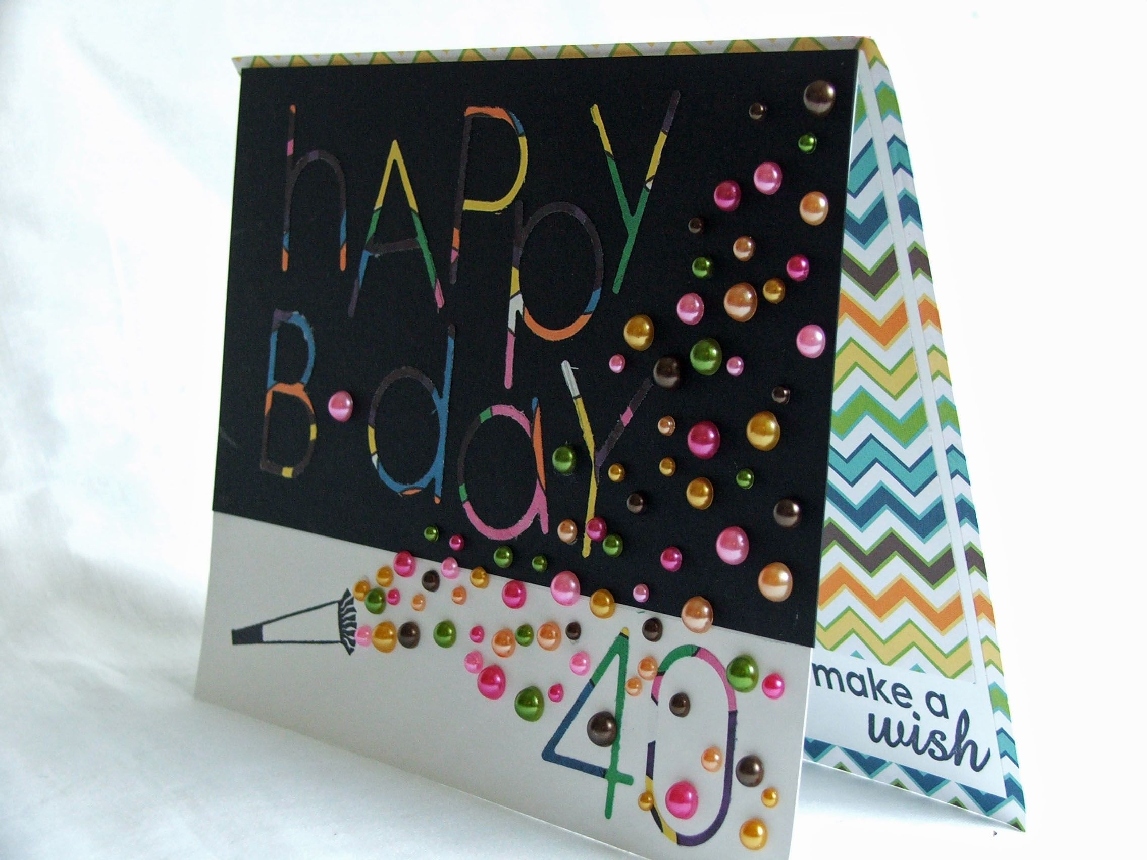 40th Birthday Card Would Be Nice With Sequins Also Crafts