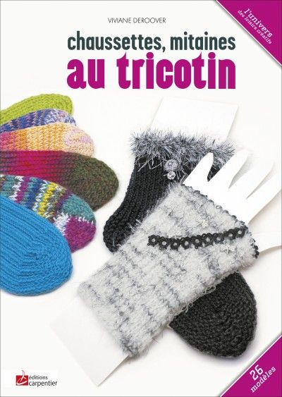 chaussettes mitaines au tricotin tricot couture. Black Bedroom Furniture Sets. Home Design Ideas