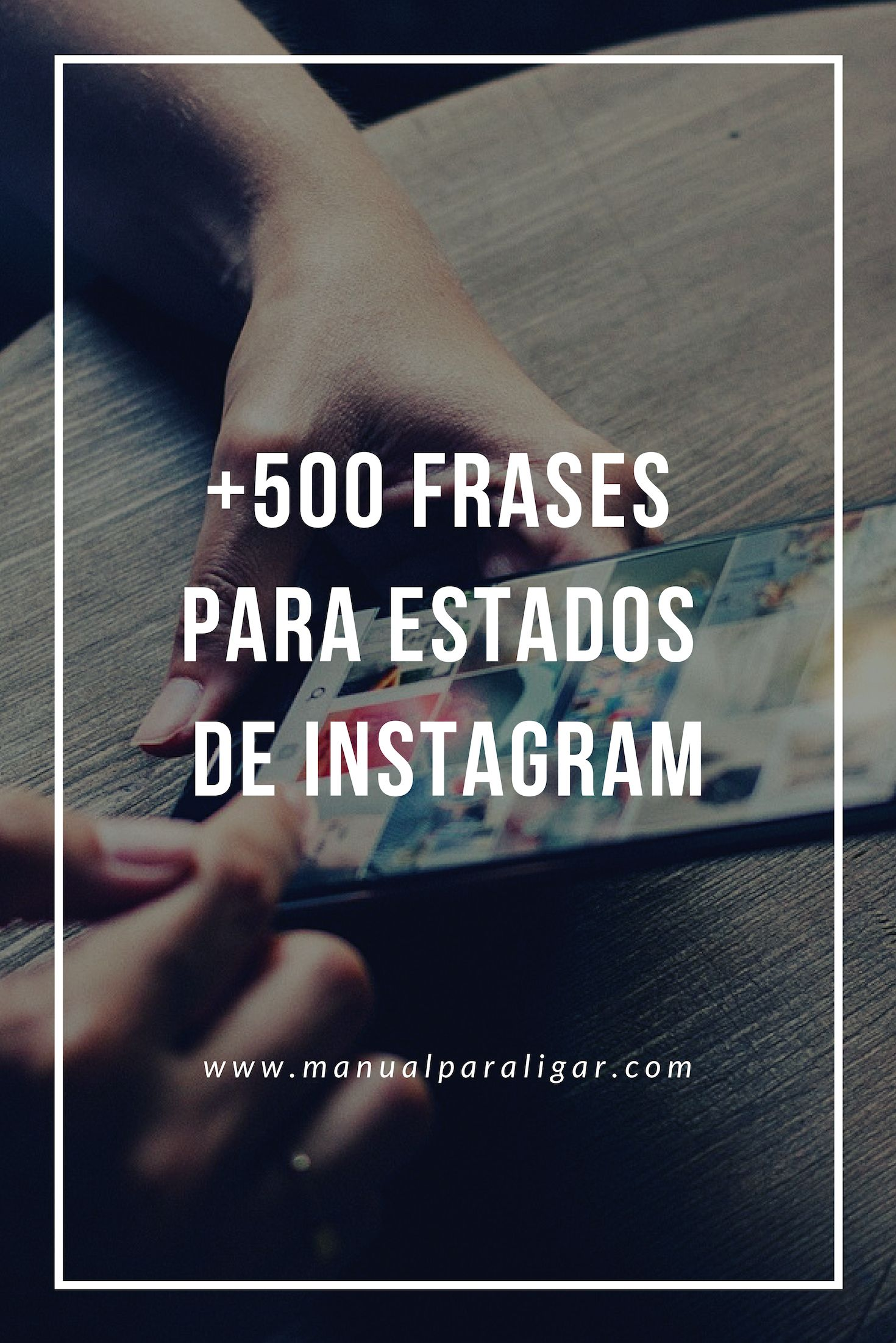 500 Frases Para Estados De Instagram Métodos Para Ligar Instagram Bio Instagram Photo