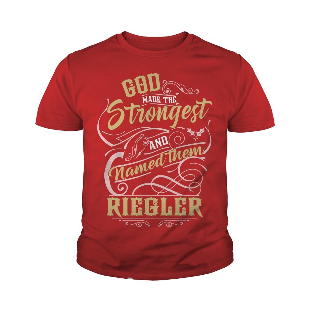 RIEGLER shirt. God made the strongest and named them RIEGLER - RIEGLER T Shirt, RIEGLER Hoodie, RIEGLER Family, RIEGLER Tee, RIEGLER Name, RIEGLER bestseller #gift #ideas #Popular #Everything #Videos #Shop #Animals #pets #Architecture #Art #Cars #motorcycles #Celebrities #DIY #crafts #Design #Education #Entertainment #Food #drink #Gardening #Geek #Hair #beauty #Health #fitness #History #Holidays #events #Home decor #Humor #Illustrations #posters #Kids #parenting #Men #Outdoors #Photography…