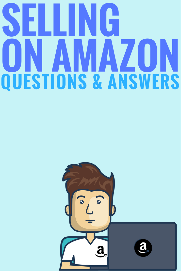 Become An Amazon Seller Q A Everything You Need To Know Amazon Seller Increase Knowledge Make Money On Amazon
