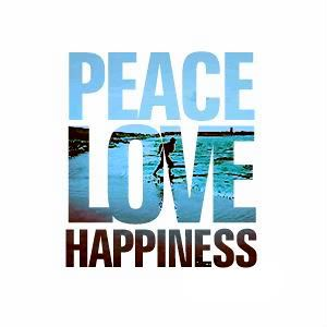 Peace Love Happiness | Peace Love Happiness.