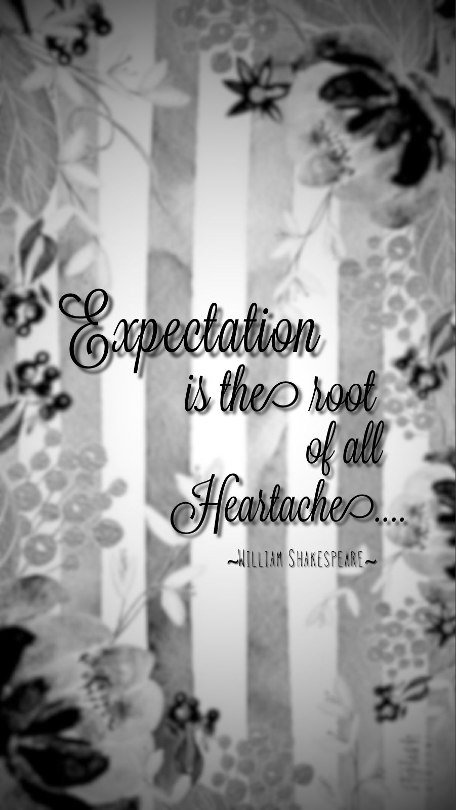 Expectations quote william shakespeare wallpaper
