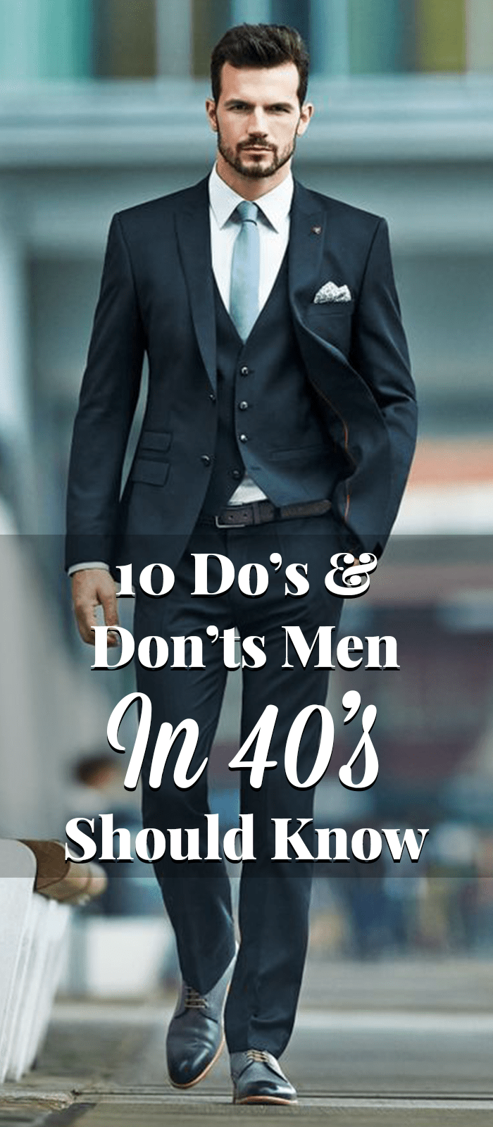 How A Man Should Dress In His 40s How A Man Should Dress In His 40s new images