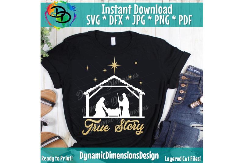 True Story SVG File, Nativity SVG File, Jesus Birth Svg