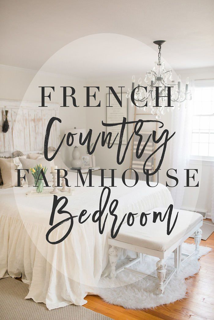 French Country Farmhouse Decor // Our Bedroom | Pinterest | French on farmhouse kitchen decorating ideas, shabby chic bedroom ideas, pinterest french country kitchen decor,