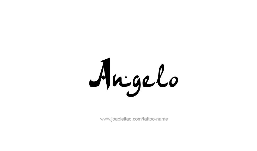 Angelo Name Tattoo Designs Name Tattoos Name Tattoo Designs Tattoo Designs