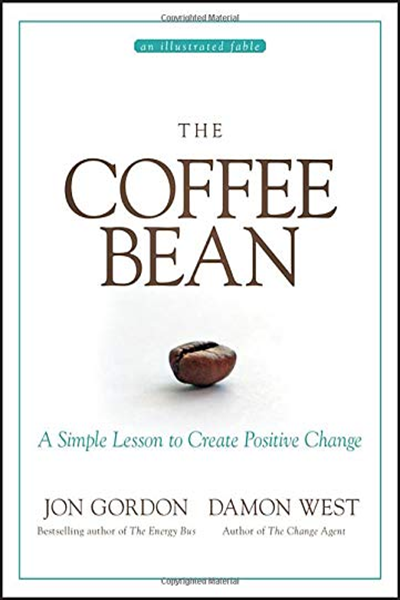 (2019) The Coffee Bean A Simple Lesson to Create Positive