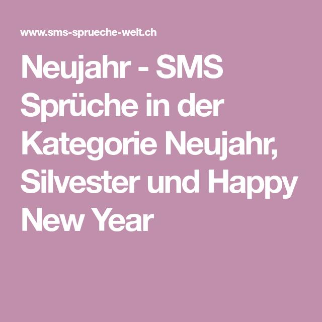 Neujahr - SMS Sprüche in der Kategorie Neujahr, Silvester und Happy ...
