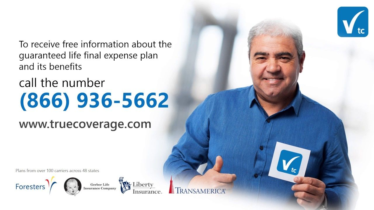 Final Expense Insurance from TrueCoverage. For more on