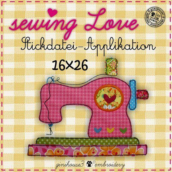 sewing LOVE Stickdatei Applikation 16x26