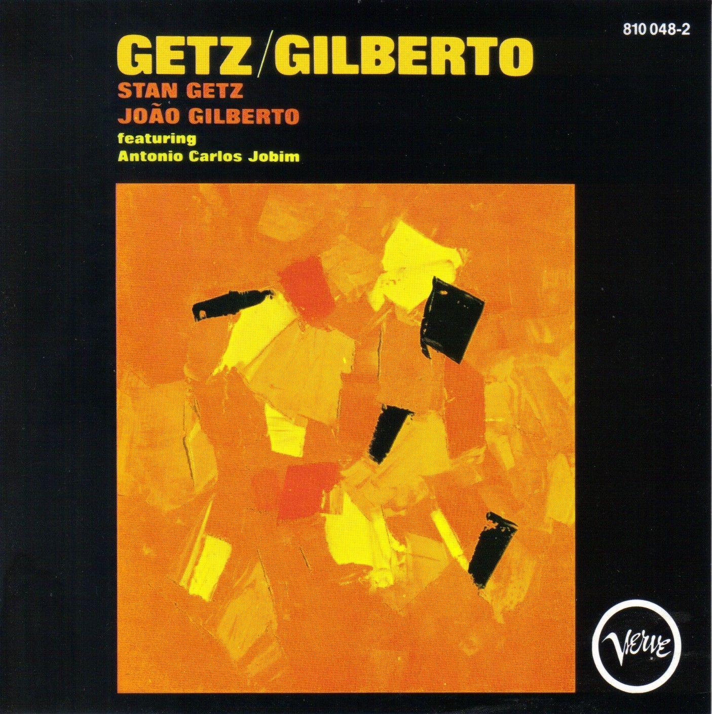 Getz Gilberto Stan Getz Joao Gilberto Featuring Antonio