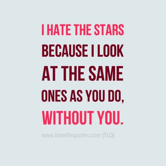 Love Quote For Her Long Distance New Love Quote  Love  I Hate The Stars Long Distance Quotes For Her