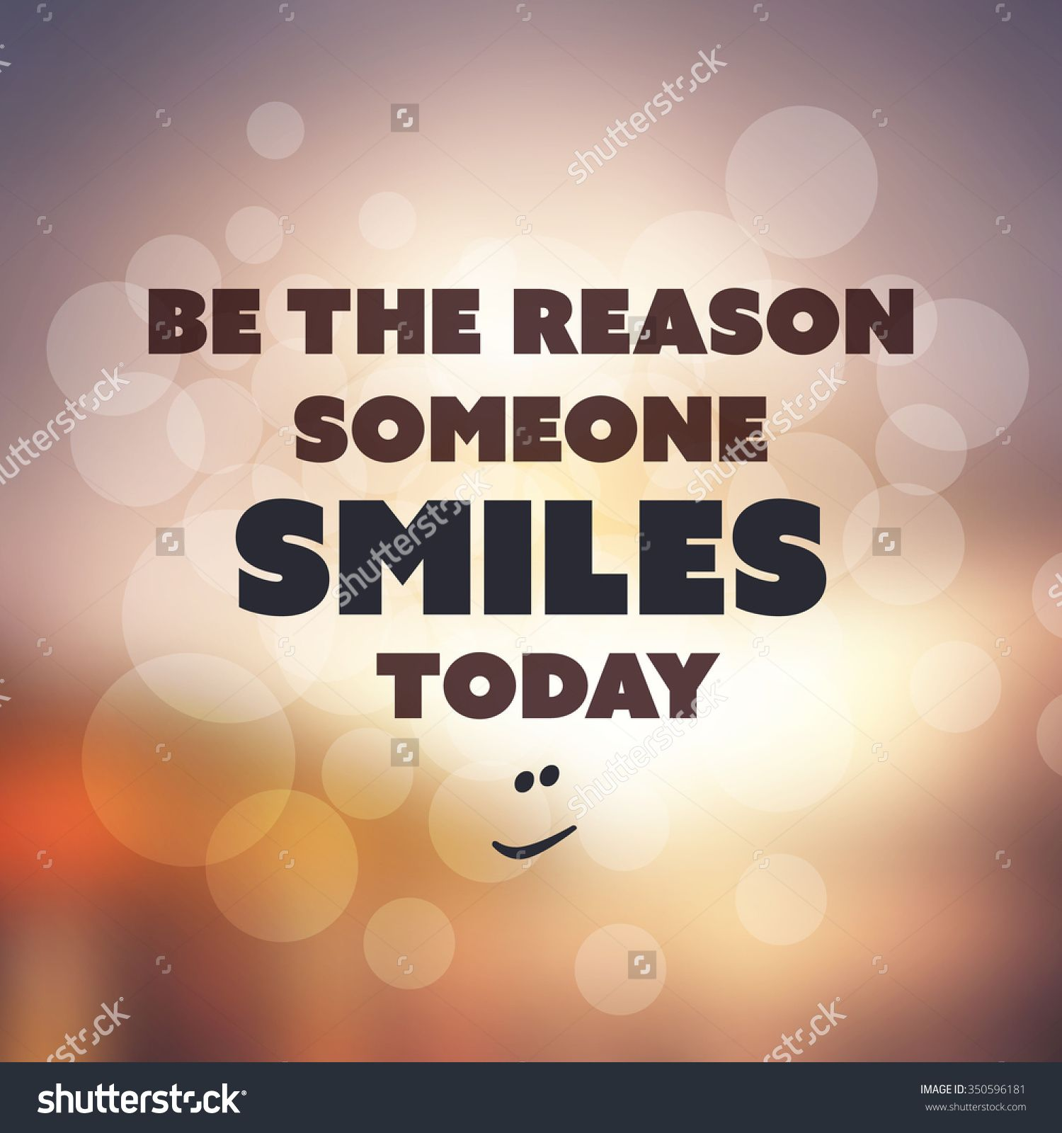 Image result for be the reason someone smiles today | Quotes | Pinterest