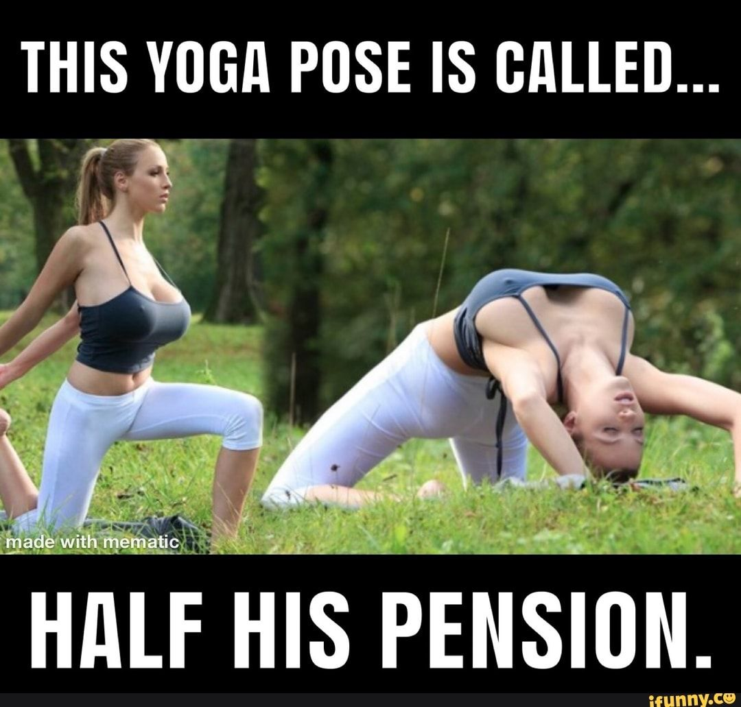 This Yoga Pose Is Called Ifunny In 2020 Funny Memes Images Yoga Poses Daily Gym Workout