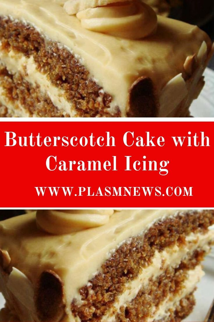 Butterscotch Cake with Caramel Icing is part of Butterscotch cake -
