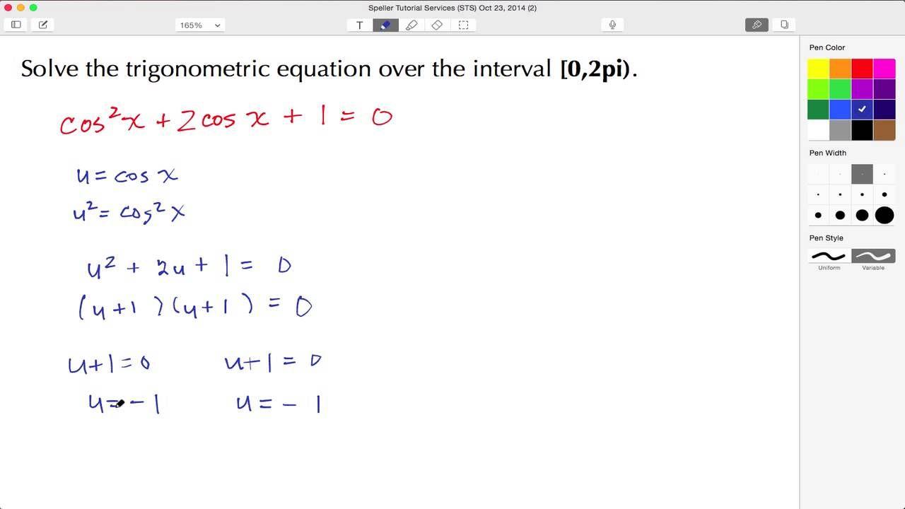 Click Here To Learn How To Solve A Quadratic Trigonometric Equation Over A Specified Interval 0 2pi Verify The Solu Quadratics Solving Quadratic Functions