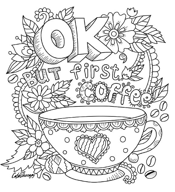 Ok but first coffee coloring | Color Therapy App is fun and relaxing ...