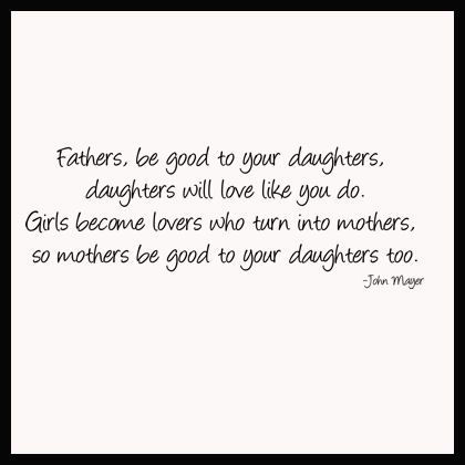 John Mayer Daughters This Will Be The Song For The Fatherdaughter