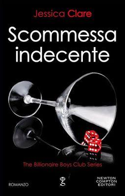 I miei magici mondi: Recensioni: Scommessa indecente di Jessica Clare