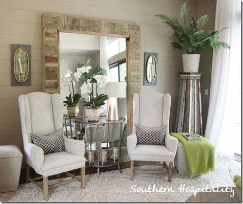 Love This Huge Mirror Leaning Against The Wall With Two Chairs And A Table Grouped In Front Of It By Twila Living Room Pictures Living Room Mirrors Home Decor