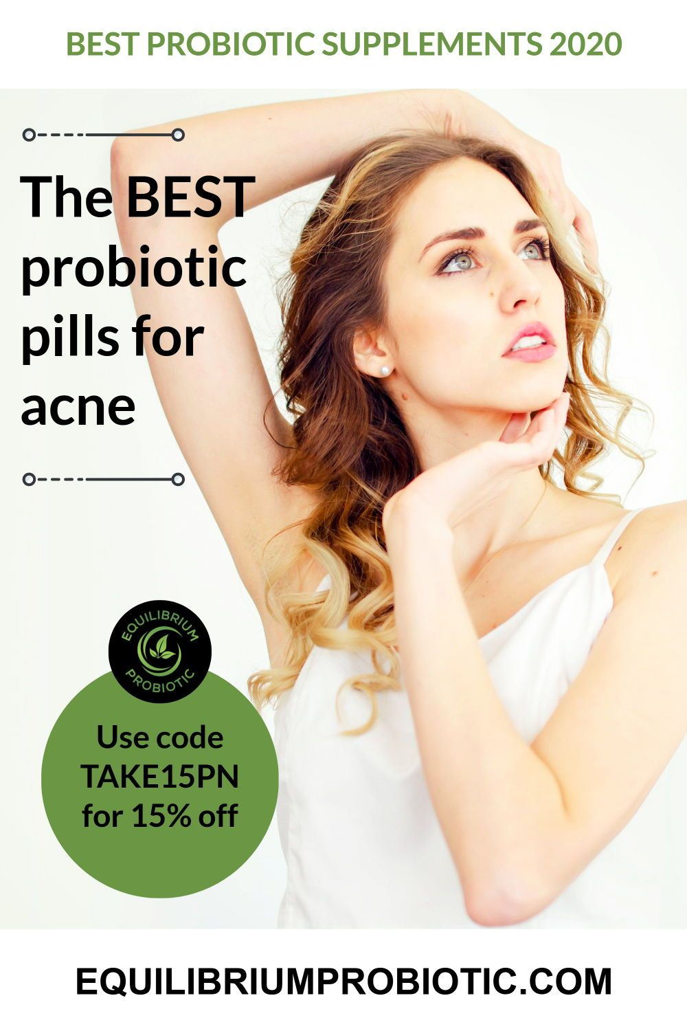 The Best Probiotic Pills For Acne. Taking A Probiotic