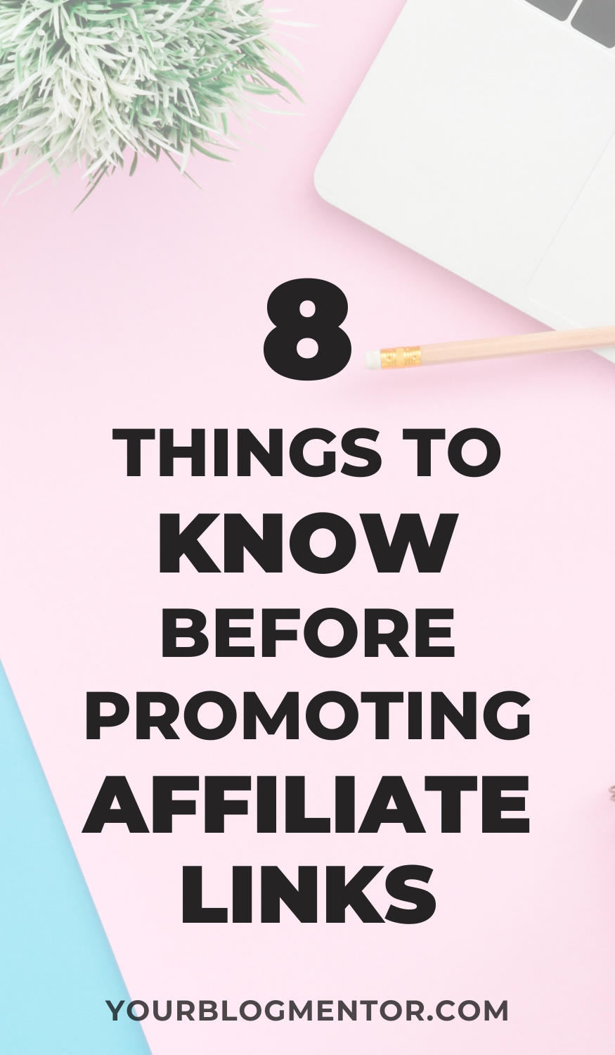 Planning to use affiliate marketing to monetize your blog? Here are 8 things you need to know before promoting affiliate links on your blog.  #affiliatemarketing #affiliate #marketing #affiliatemarketing101 #makemoneyonline