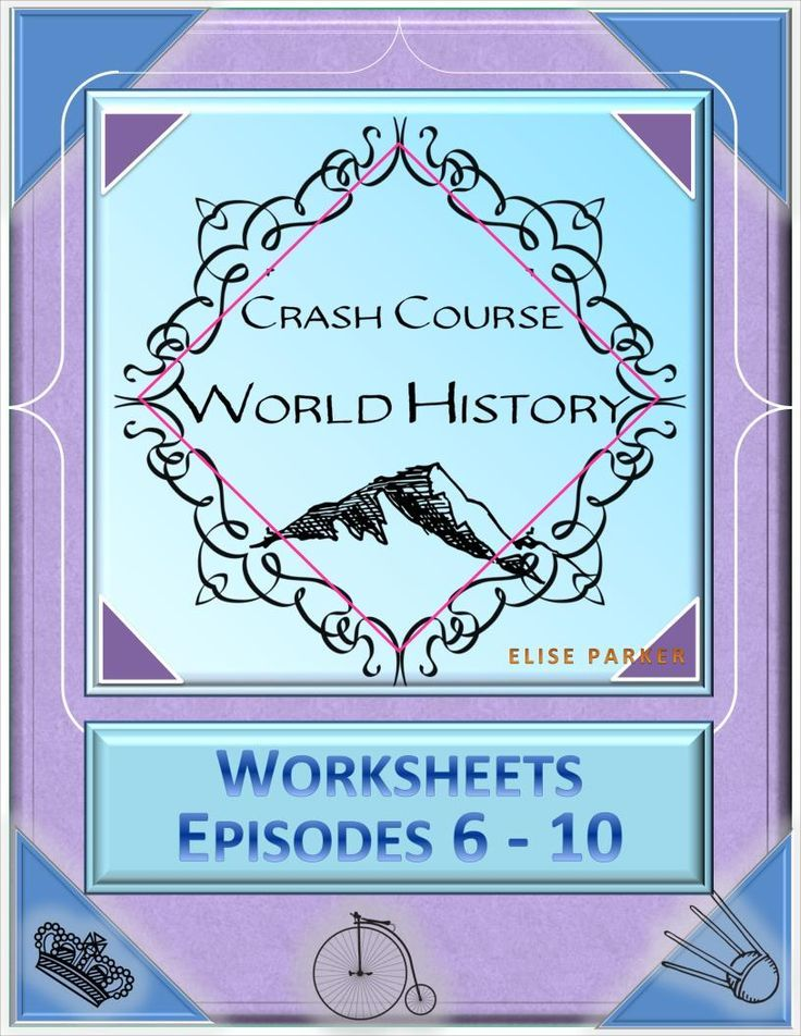 Crash Course World History Worksheets Episodes 6-10 | Worksheets