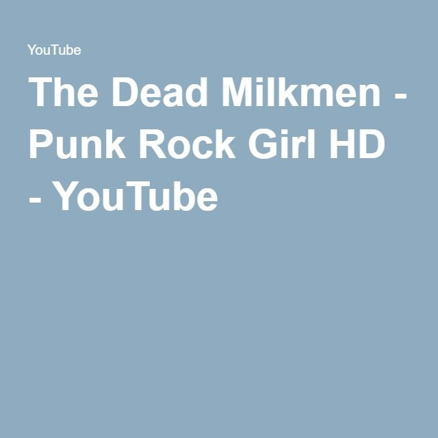 The Dead Milkmen Punk Rock Girl Video