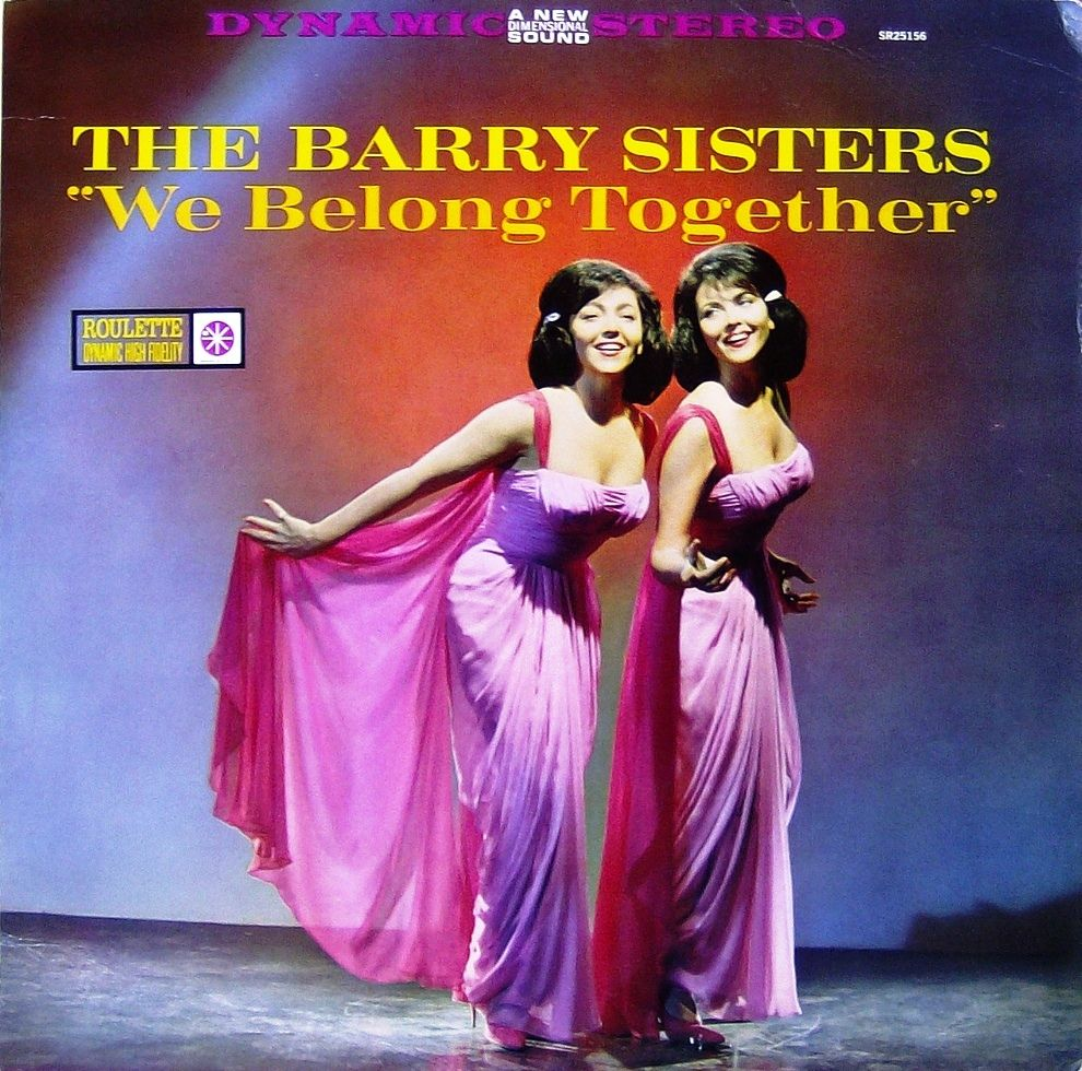 EasyMusic The Barry sisters We Belong Together