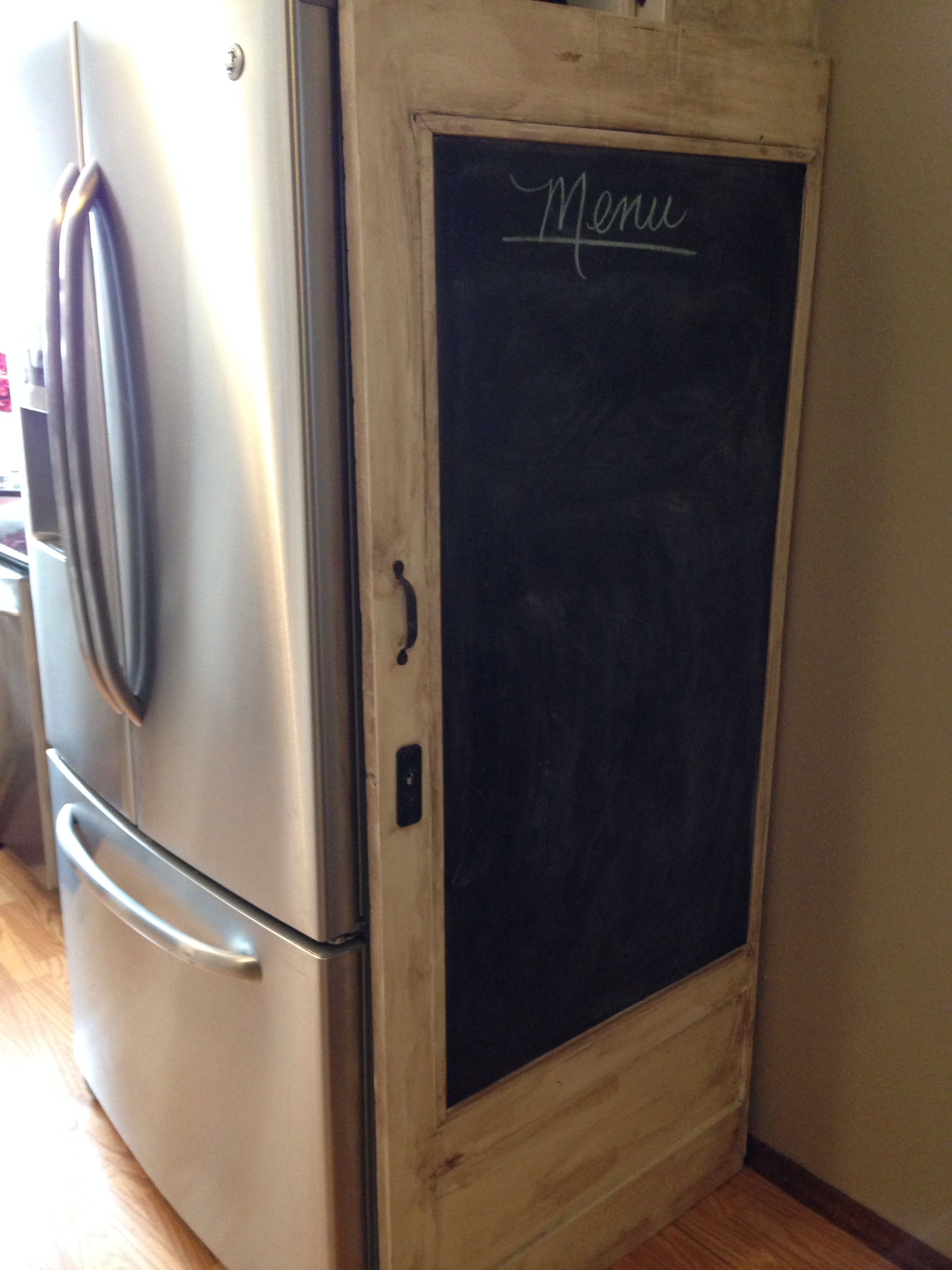 Old Door With Chalkboard To Hide Side Of Refrigerator What A Great Idea
