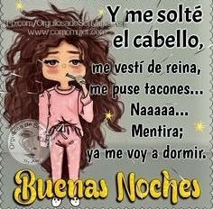 Pin By Juana De On Humor Frases Pinterest Linda Noche Noche And