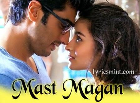 Mast Magan Song Of 2 States Movie 2 States Urdu Poetry Poetry