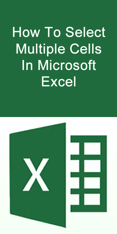 How To Select Multiple Cells In Excel Howto Microsoft Excel